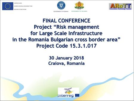 "Project ""Risk management for Large Scale Infrastructure"